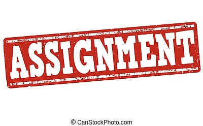 Assignment grunge rubber stamp on white, vector illustration