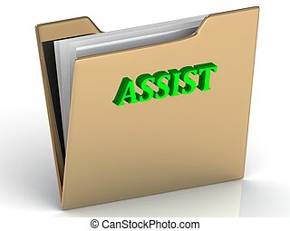 ASSIST- bright letters on a gold folder