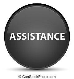 Assistance special black round button
