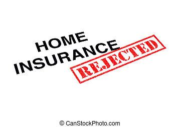 assurance maison, rejeté