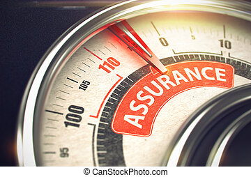 Assurance - Red Label on the Conceptual Dial with Needle. Business or Marketing Mode Concept. Metallic Speed Meter with Red Punchline Reach the Assurance. Illustration with Depth of Field Effect. 3D.