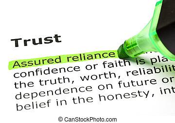 'assured, reliance', 突出, 在下面, 'trust'