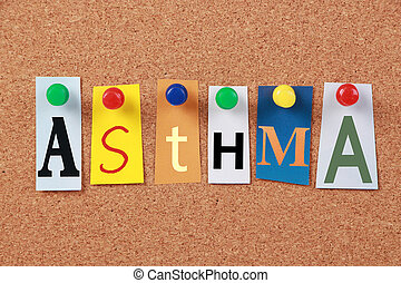 The word Asthma in cut out magazine letters pinned to a corkboard.