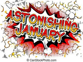 Astonishing January - Comic book style word.