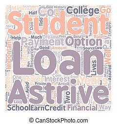 Astrive Student Loans text background wordcloud concept
