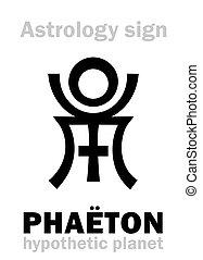 Astrology: destroyed planet PHAËTON - Astrology Alphabet:...