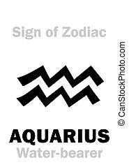 Astrology: Sign of Zodiac AQUARIUS (The Water-bearer)