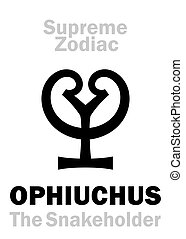 Astrology: Supreme Zodiac: OPHIUCHUS (The Snakeholder), XIII sign of Zodiac