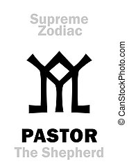 Astrology Alphabet: PASTOR (The Shepherd), constellation Bootes. Sign of Supreme Zodiac (External circle). Hieroglyphic character (persian symbol).