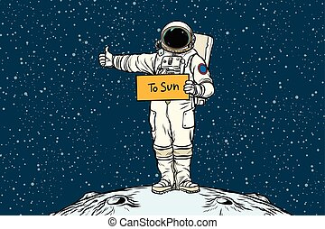 Astronaut hitchhiker rides in the Sun