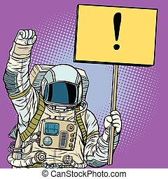 Astronaut protests with a poster