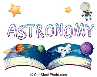 Astronomy book with planets and astronaut