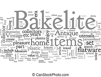 At Home with Bakelite text background wordcloud concept