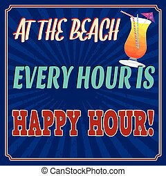 At the beach every hour is happy hour retro poster