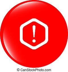 atenção, sinal, icon., exclamação, mark., perigo, aviso,...