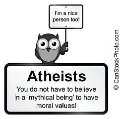 Atheist people - Monochrome moral values sign isolated on...