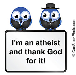 Atheist adage sign isolated on white background