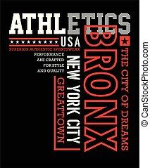 Athletics sport, Bronx typography design for t-shirt print,...