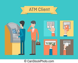 ATM or automated teller or cash machine clients. Cashline or...