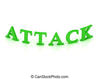 ATTACK sign with green word