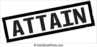 ATTAIN text, on black rectangle border stamp. - ATTAIN text,...