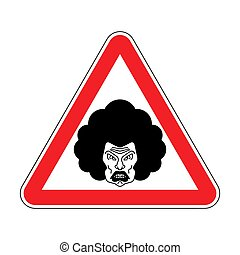 Attention angry wife. Caution grumpy woman. Red road sign danger.