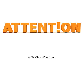 orange word attention with an exclamation mark replacing the letter i - front view