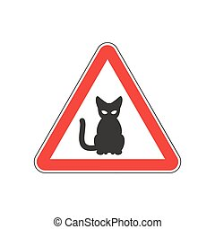 Attention cat. Danger red road sign. Pet Caution