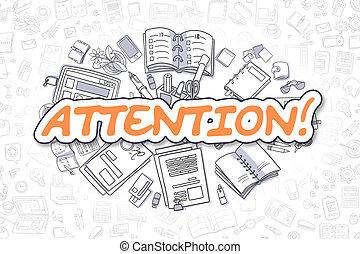 Attention - Doodle Orange Inscription. Business Concept.