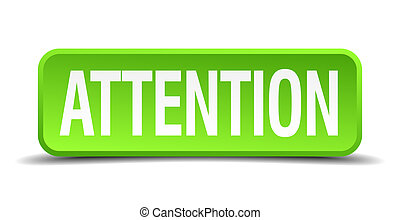 Attention green 3d realistic square isolated button