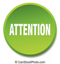 attention green round flat isolated push button