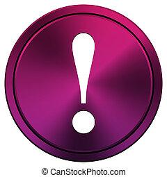 Attention icon - Metallic icon with white design on mauve...