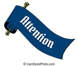 ATTENTION on blue paper scroll cartoon.