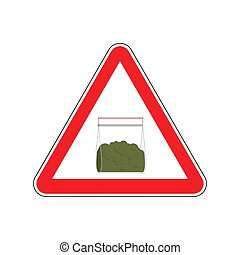 Attention sign Drugs. Marijuana plastic bag isolated. Vector illustration