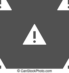 Attention sign icon. Exclamation mark. Hazard warning symbol. Seamless pattern on a gray background. Vector