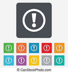 Attention sign icon. Exclamation mark. Hazard warning symbol. Rounded squares 11 buttons. Vector