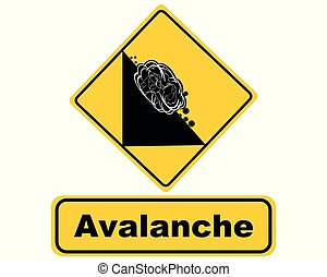 Attention sign with avalanche
