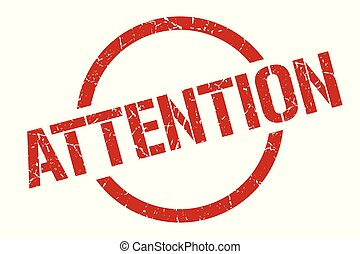 attention stamp - attention red round stamp