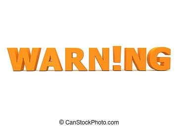 attention!, warning!