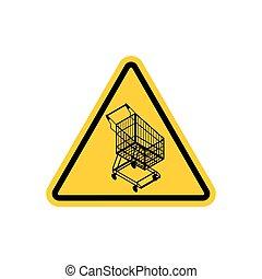 attenzione, shopping, cart., pericoli, di, strada gialla, segno., carretto supermercato, attenzione