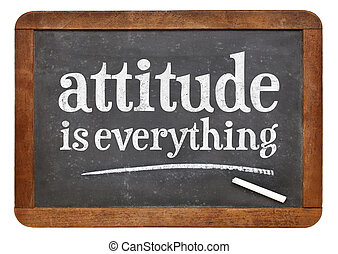 attitude is everything blackboard sign