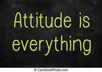 Attitude is everything positive concept