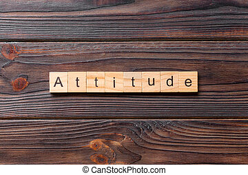 Attitude word made with wooden blocks concept