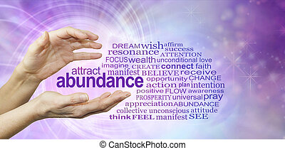 Female hands with the word ABUNDANCE floating between surrounded by a relevant word cloud on a purple pink spiralling vortex energy formation background