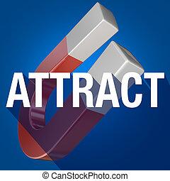 attrarre, parola, lungo, uggia, magnete, attenzione disegno, clienti