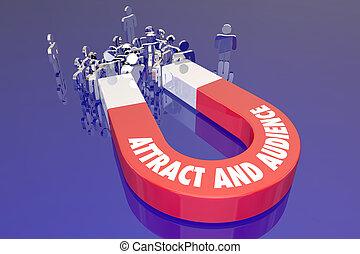 attrarre, un, pubblico, evento, mostra, sito web, folla, clienti, magnete, parole