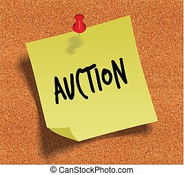 AUCTION handwritten on yellow sticky paper note over cork noticeboard background.