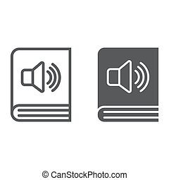 Audio book line and glyph icon, e learning and education, e book sign vector graphics, a linear pattern on a white background, eps 10.