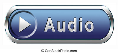 audio icon - audio button or icon playing music