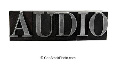 audio in old metal type